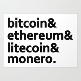 bitcoin & ethereum & litecoin & monero. Art Print