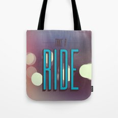 Take A Ride Tote Bag