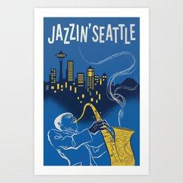 Jazzin' Seatte Art Print