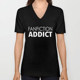 Fanfiction Addict Unisex V-Neck