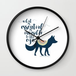 What is essential is invisible to the eye. The Fox. Wall Clock