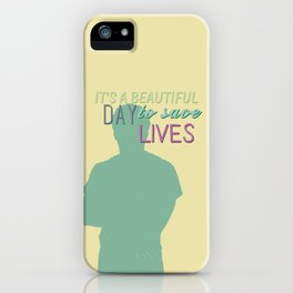 it's a beautiful day iPhone Case