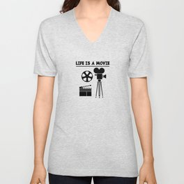 LIFE IS A MOVIE Unisex V-Neck