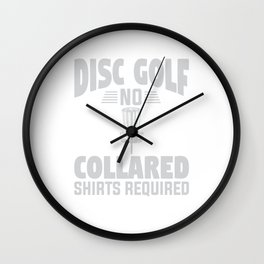 No Collar Required Disc Golf Wall Clock
