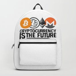 Cryptocurrency Is The Future Quote Backpack