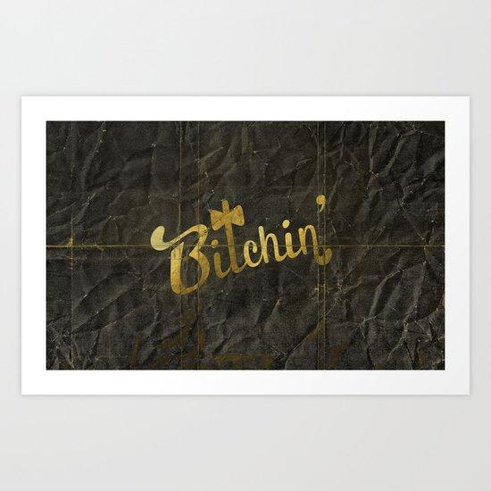 Bitchin' Art Print
