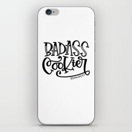 Badass Cookier Hand Lettered Design iPhone Skin