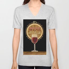It's Wine O'Clock Unisex V-Neck