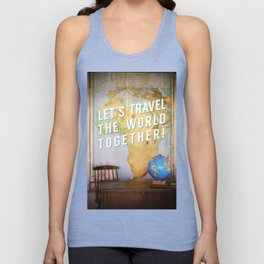 Let's Travel the World Together! Unisex Tank Top