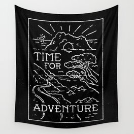 TIME FOR ADVENTURE (BW) Wall Tapestry