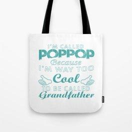 I'M CALLED POPPOP Tote Bag