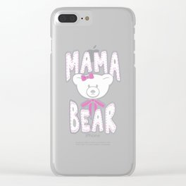 Mama Bear samples Clear iPhone Case