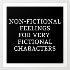 Non-Fictional Feelings for Very Fictional Characters - Inverted Art Print