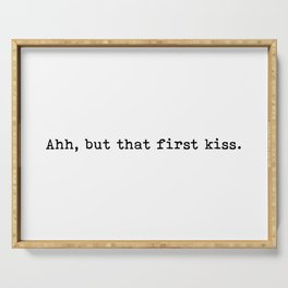 Ahh, but that first kiss Serving Tray