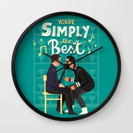 Simply the best Wall Clock