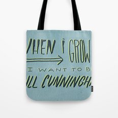 I Want to Be Bill Cunningham Tote Bag