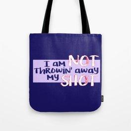 My Shot (Hamilton Series) Tote Bag