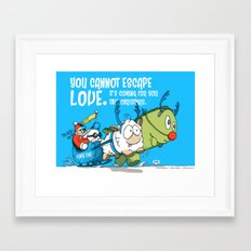 You Cannot Escape Love. Framed Art Print