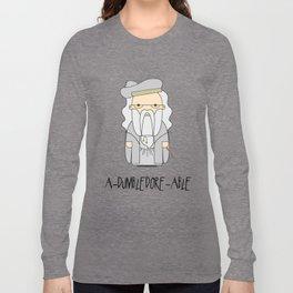 A-DUMBLEDORE-ABLE.  Long Sleeve T-shirt