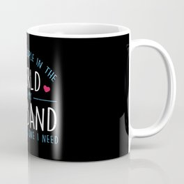 8 Billion People and my Husband is the Best Coffee Mug