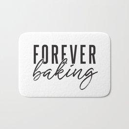Forever Baking Bath Mat