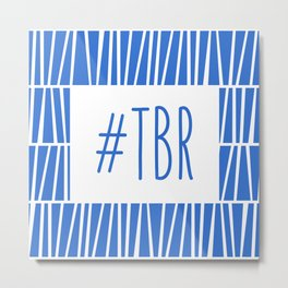 To Be Read - Blue Metal Print