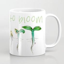 It's Time to Bloom! Coffee Mug