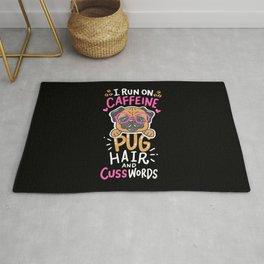 Funny Pug Dog Coffee Lover - I run on caffeine, pug hair and cuss words Rug