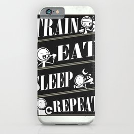 Train eat sleep repeat Inspirational Fitness Quote Design iPhone Case