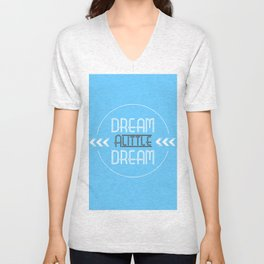 Dream a Little Dream Unisex V-Neck