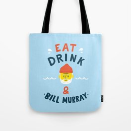Eat, drink and be merry Tote Bag