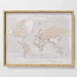 """The world is yours to explore, rustic world map with cities, """"Lucille"""" Serving Tray"""