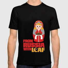 from Russia with loaf T-shirt