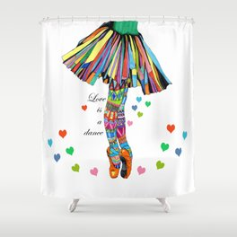 LOVE IS A DANCE Shower Curtain