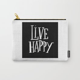 Live Happy: black Carry-All Pouch