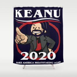 Keanu Reeves Election 2020 Shower Curtain