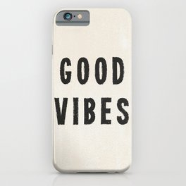 Distressed Ink Effect Good Vibes | Black on Off White iPhone Case