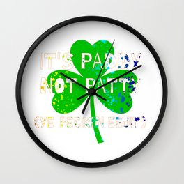 Feckin Eejit for St Paddy's Day Wall Clock