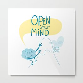 Open Your Mind making Exercice Metal Print
