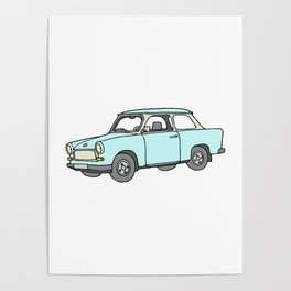 Trabant or Trabi. Car of GDR Poster