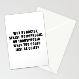 Just be quiet - Black Stationery Cards