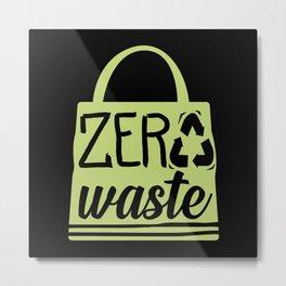 Zero Waste Metal Print