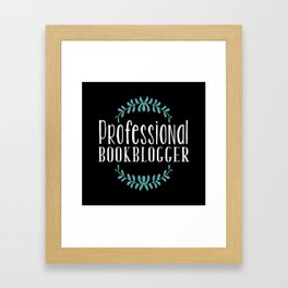 Professional Bookblogger - Black w Blue Framed Art Print