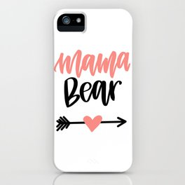 Mama Bear Handlettered Design iPhone Case