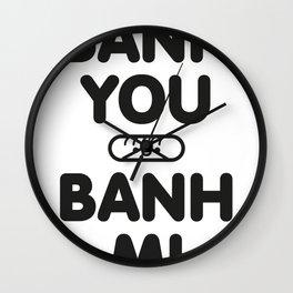 Banh You Banh Mi Wall Clock