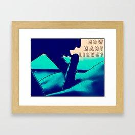 How Many Licks Framed Art Print