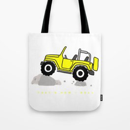 That's how I roll - Yellow Jeep Tote Bag