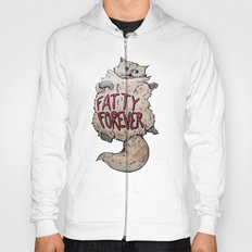 Fatty Forever Hoody