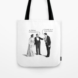 Tinder Isn't Your Friend Tote Bag