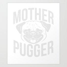 Pug Mama Gift Art Print